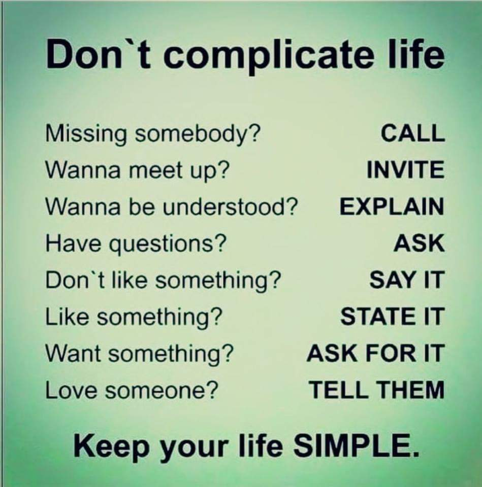 [Image] Keep your life as simple as possible