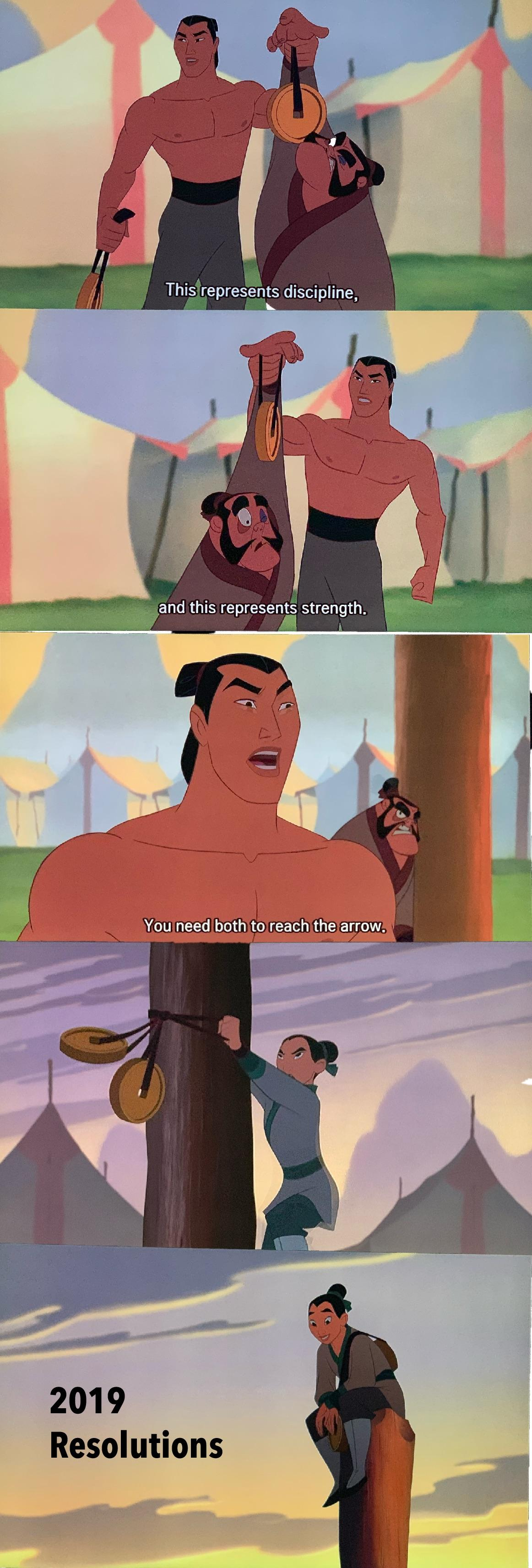 [Image] I never realized watching Mulan (1998) would give me the best 2019 resolutions' motivation.