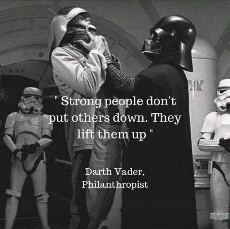 [Image] Strong people don't put others down