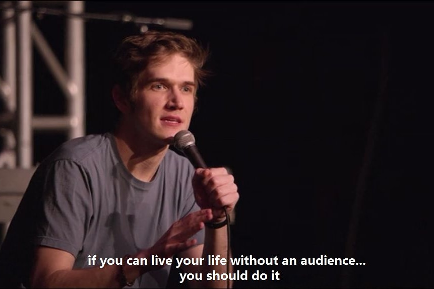 """If you can live your life without an audience…you should do it"" – Bo Burnham (861×574)"