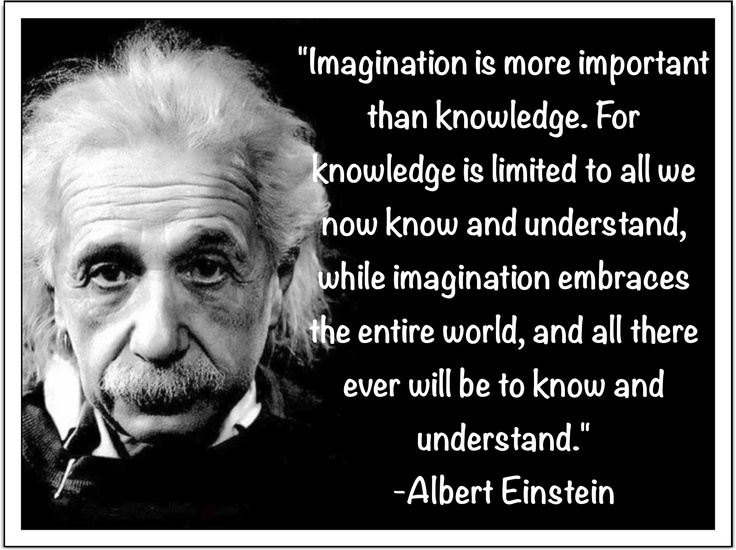 [Image]Imagination is more important than knowledge