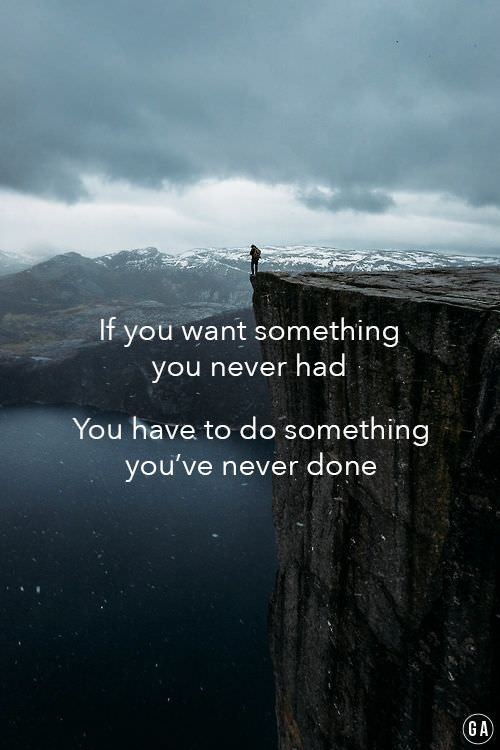 [Image] If you want something you never had