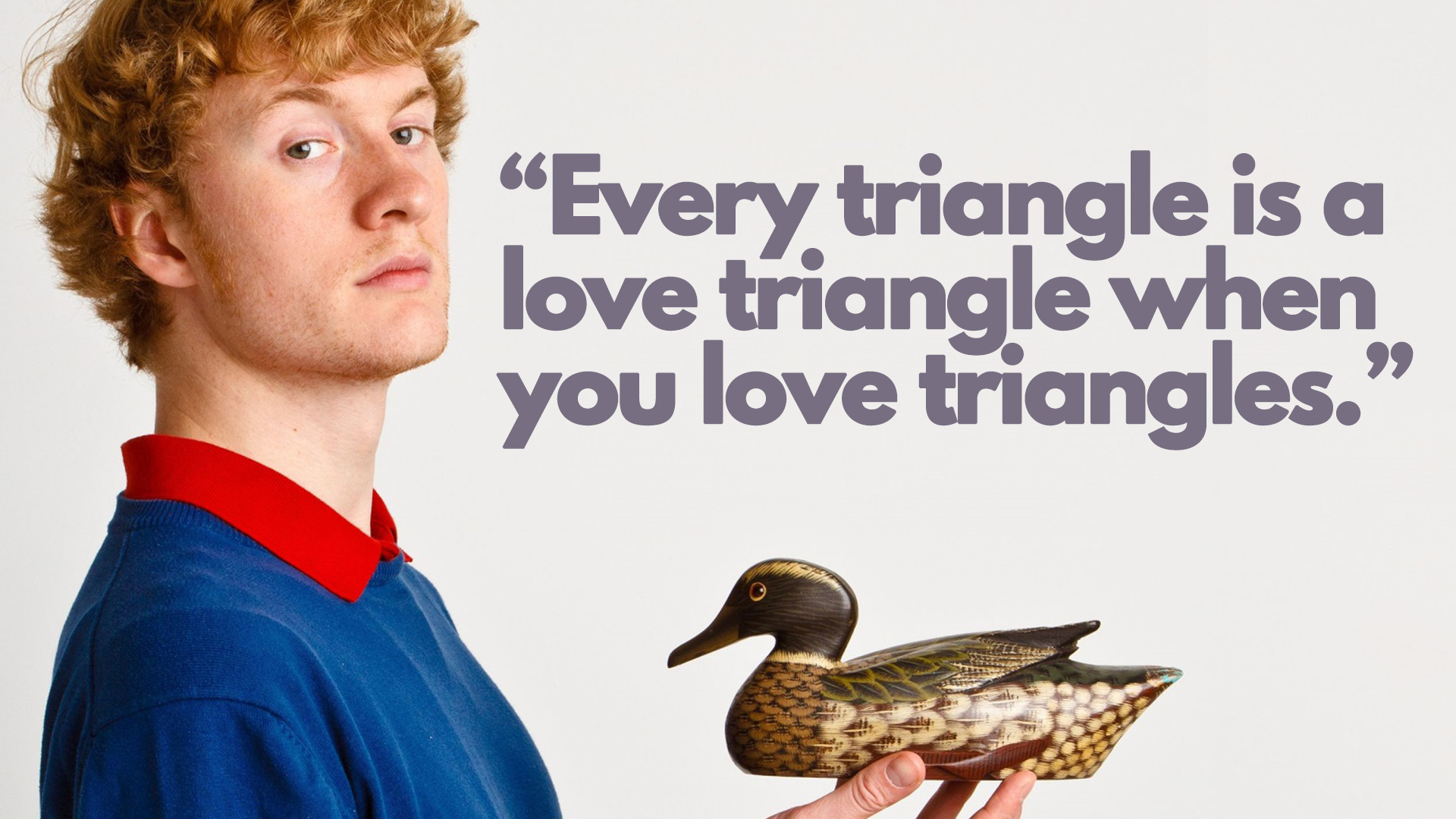 "James Acaster – ""Triangles"" [1920×1080]"