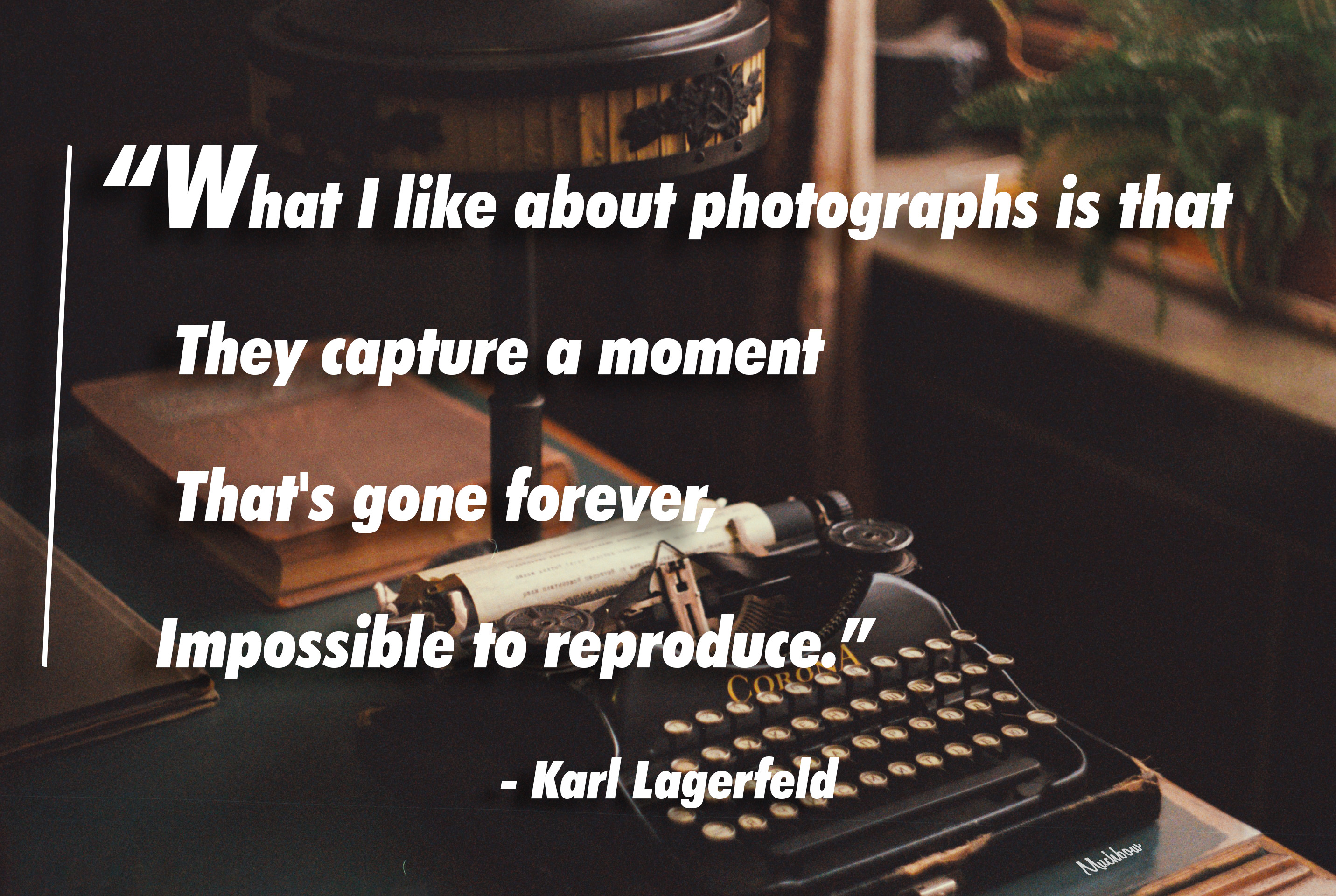 """What I like about photographs is that they capture a moment that's gone forever, impossible to reproduce."" – Karl Lagerfeld [2863×1920] [OC]"