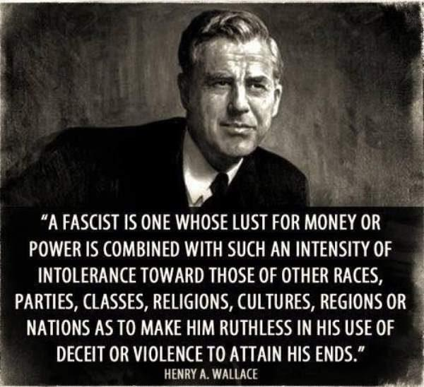 """ A FASCIST IS ONE… "" Henry A. Wallace [600×548]"