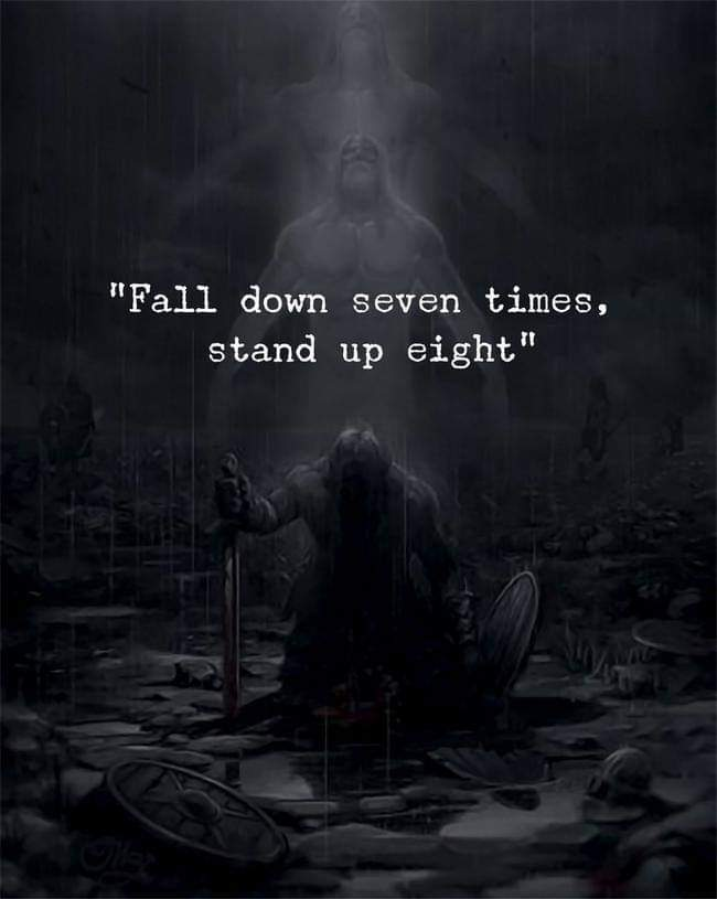 [Image] Fall down ninety-nine times, stand up one hundred times