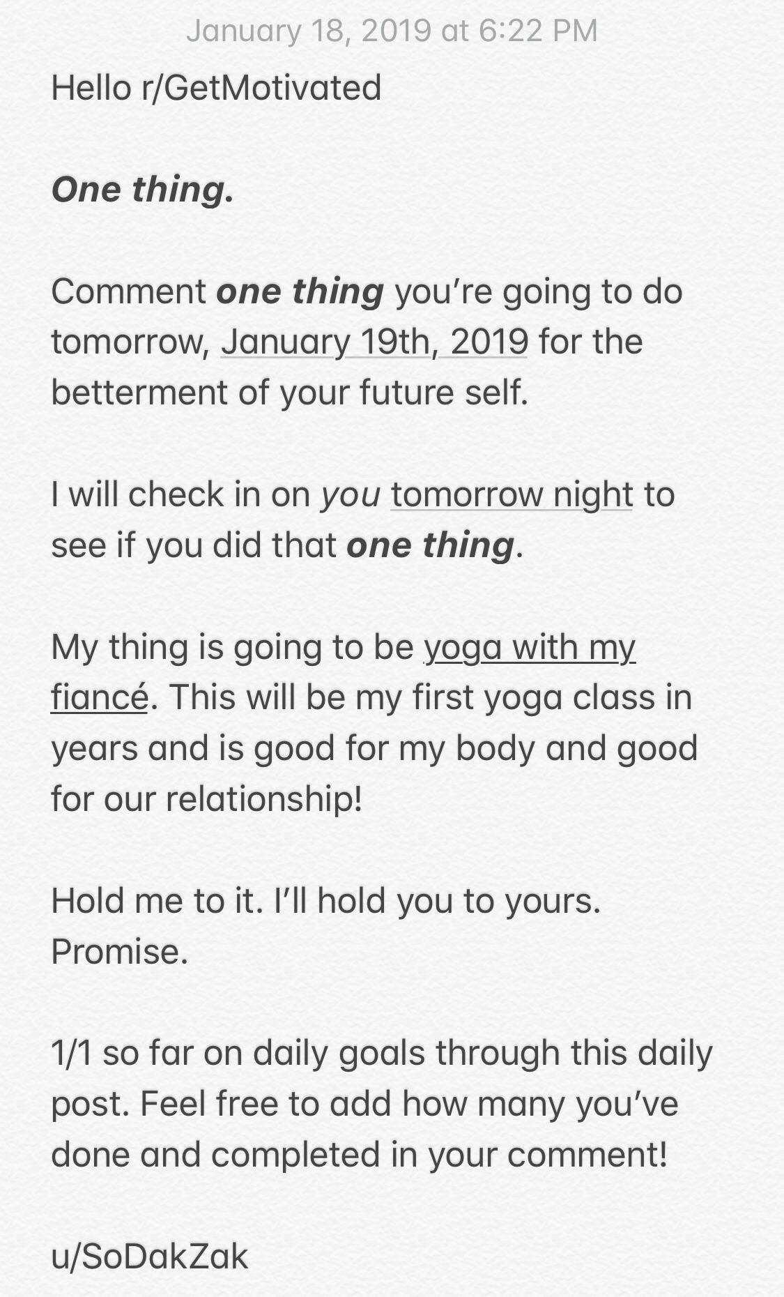 [Image] Let's do this again! If you're new, make a promise to yourself in the comments for tomorrow. If you did it yesterday, you're already on track toward your best self!