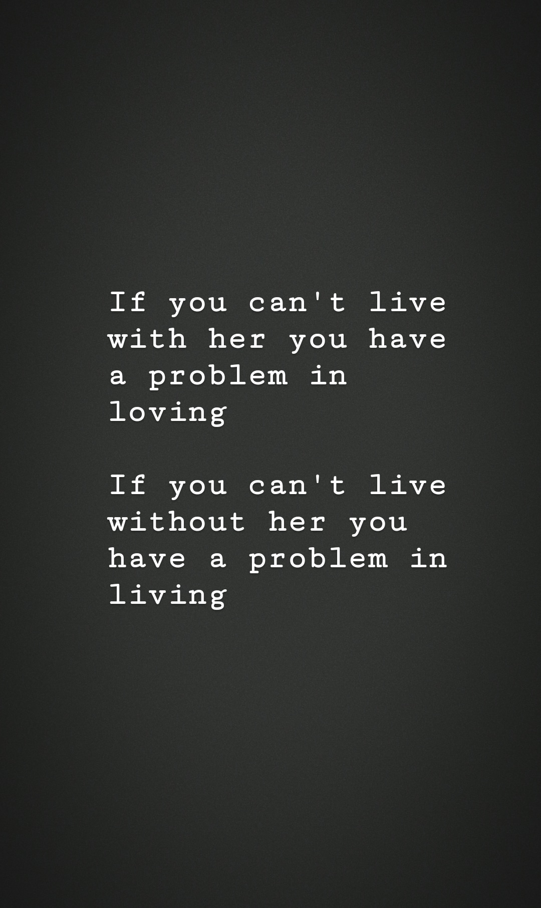 If you can't live without her – Weirdo_Guy (1080×1812) [OC]