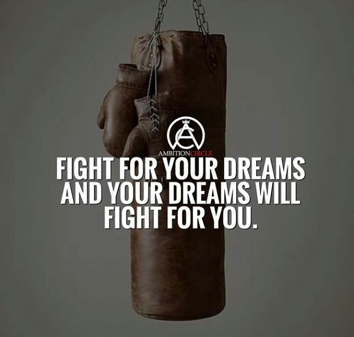 Your Dreams Will Fight For You[Image]