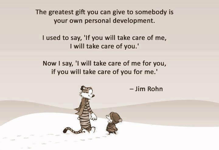 [Image] The greatest gift you can give somebody is your own personal development
