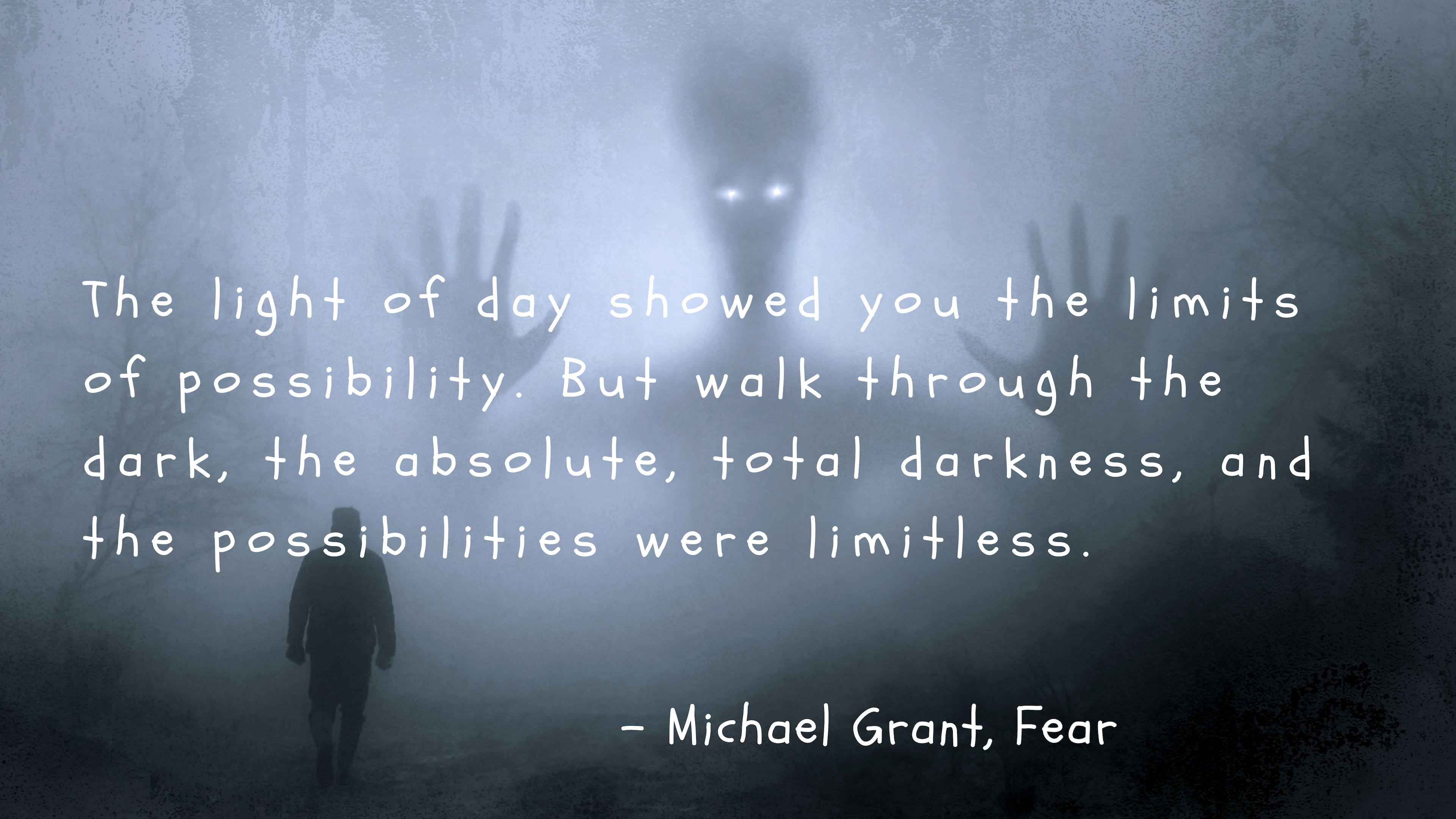 - Michael Gran+, Fear https://inspirational.ly