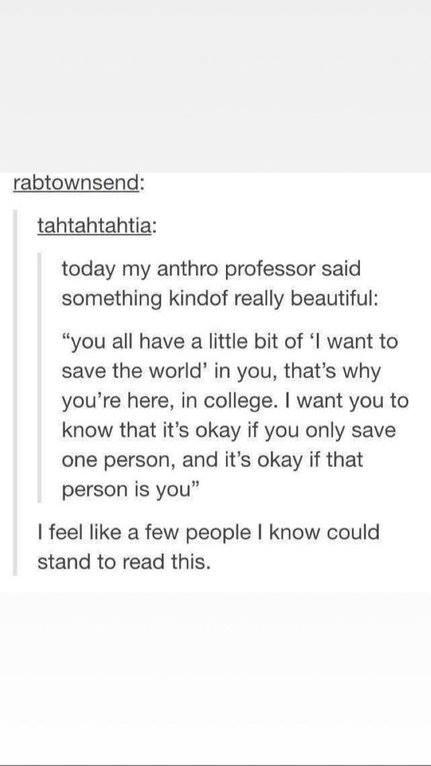 [Image] You all have a little bit of ´I want to save the world´ in you