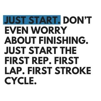[Image] Just start. The rest will come by itself