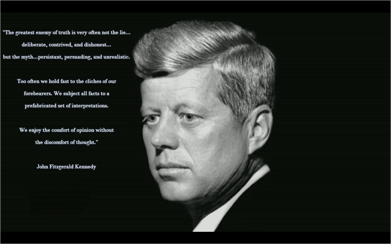 """The greatest enemy of truth is very often…"" John F. Kennedy [1440×900]"