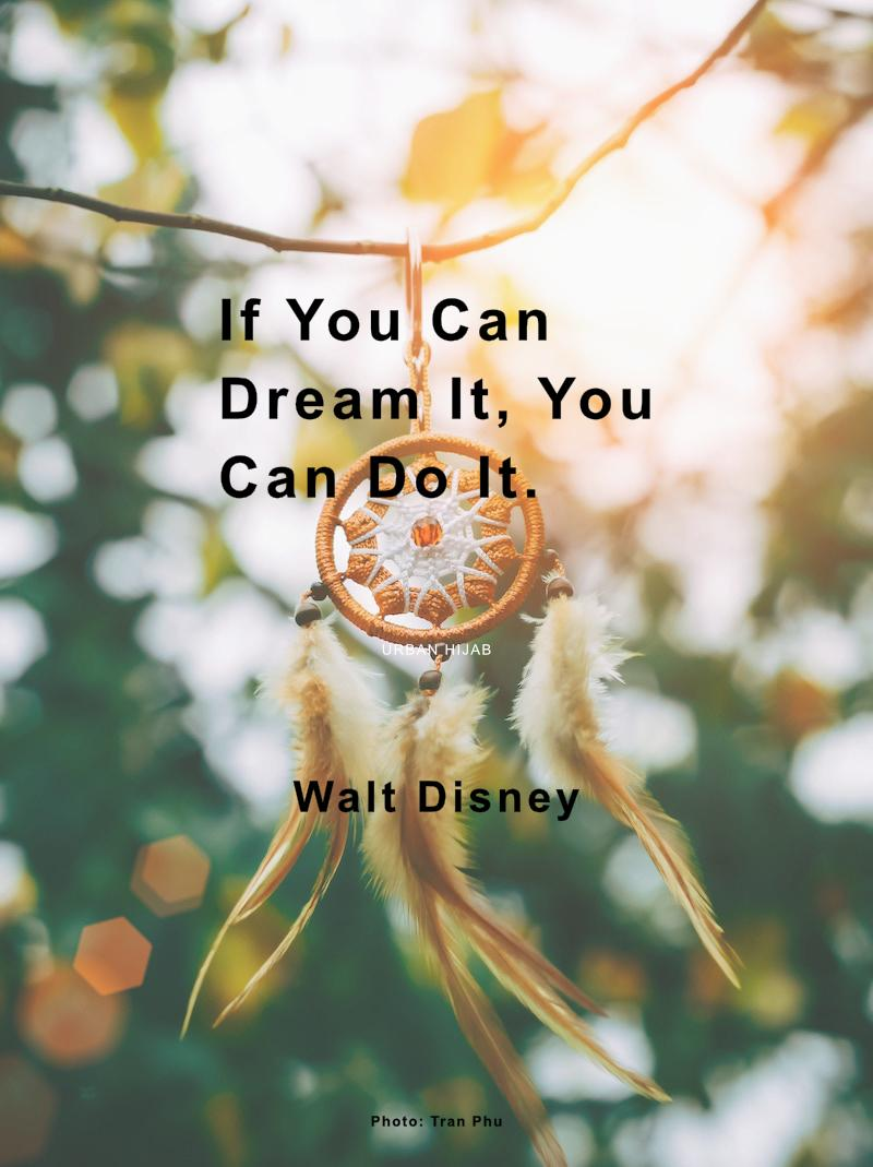 """If you can dream it, you can do it."" Walt Disney [OC] [800×1069]"