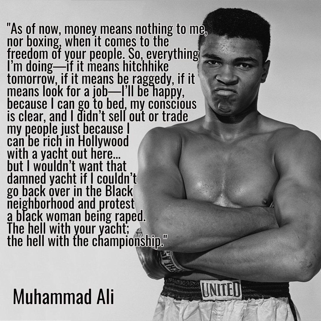 """As of now, money means nothing to me, nor boxing…"" – Muhammad Ali [1080 x 1080]"
