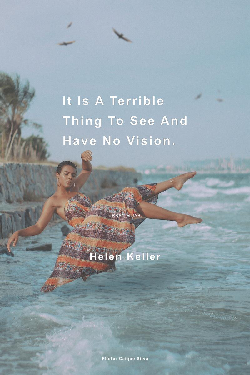 "Helen Keller – ""It is a terrible thing to see and have no vision."" [OC] [800 × 1200]"