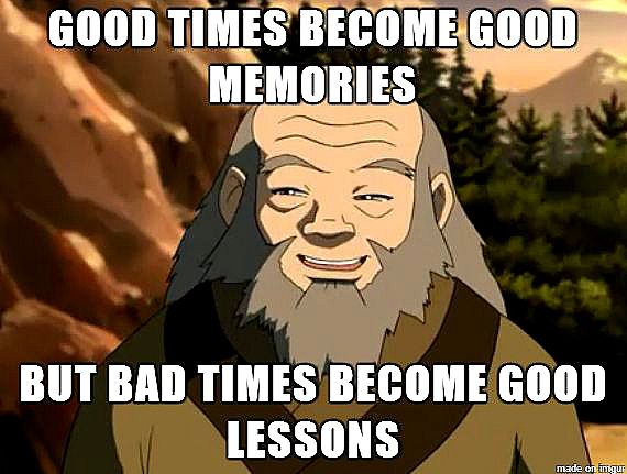 [Image] More advice from Uncle Iroh – Good Memories and Good Lessons