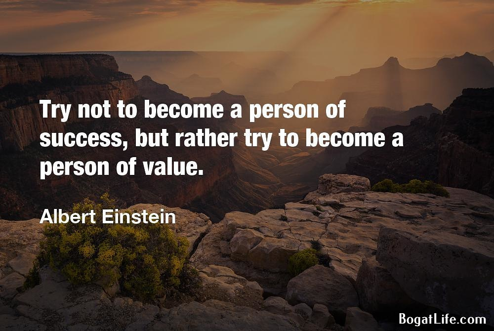 """Try not to become a person of success…"" ~Albert Einstein [1000×670]"
