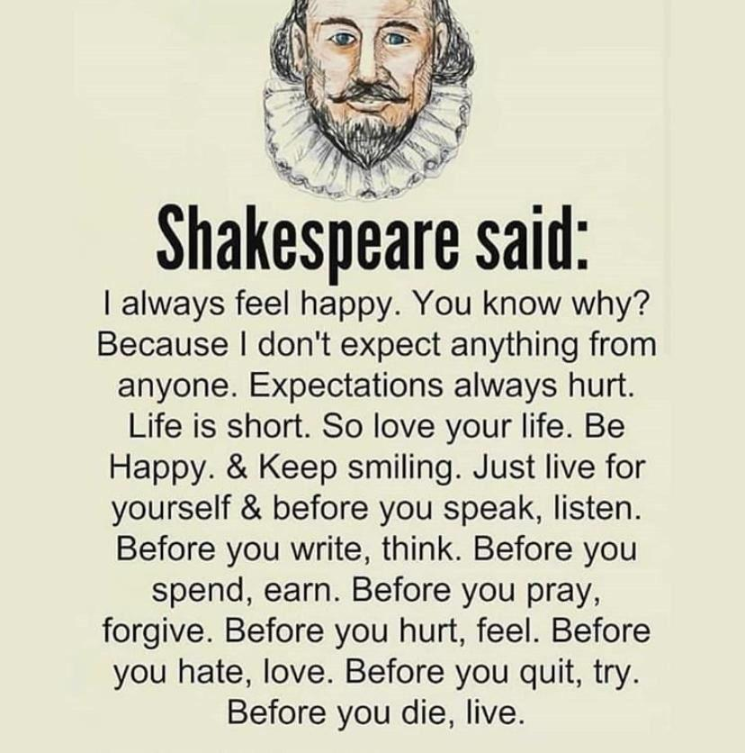 [image] Shakespeare said: