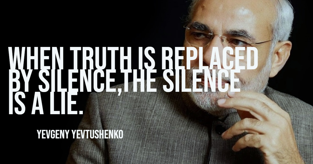 """When truth is replaced by silence,the silence is a lie."" ― Yevgeny Yevtushenko [1197×629]"