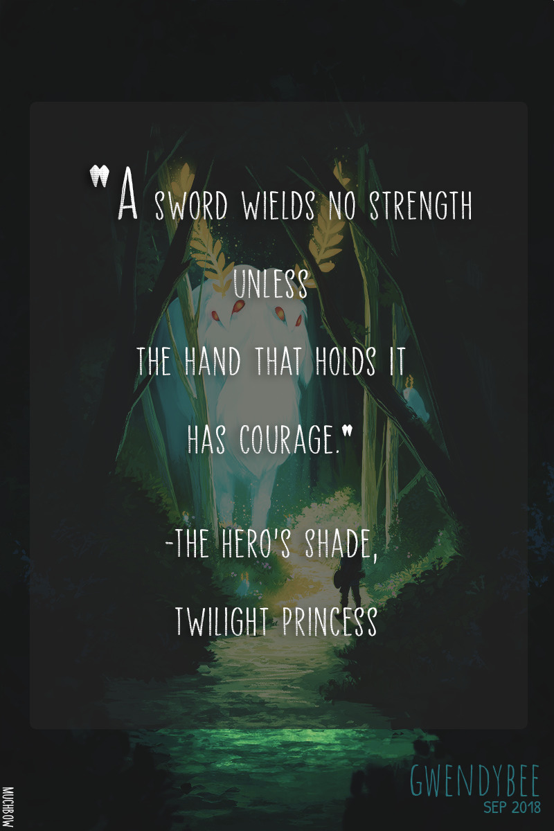 """A sword wields no strength unless the hand that holds it has courage."" -The Hero's Shade, Legend of Zelda: Twilight Princess [800×1200] [OC]"