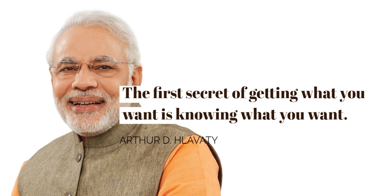 """The first secret of getting what you want is knowing what you want."" – Arthur D. Hlavaty [1195×625]"