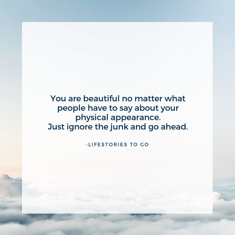 Let you be yourself no matter what people have to say. – Lifestories to go[1080×1080]