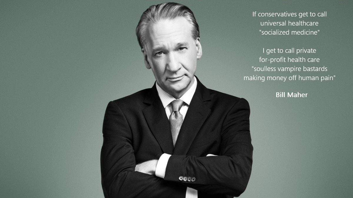 """If conservatives get to call…"" Bill Maher [1200×675]"