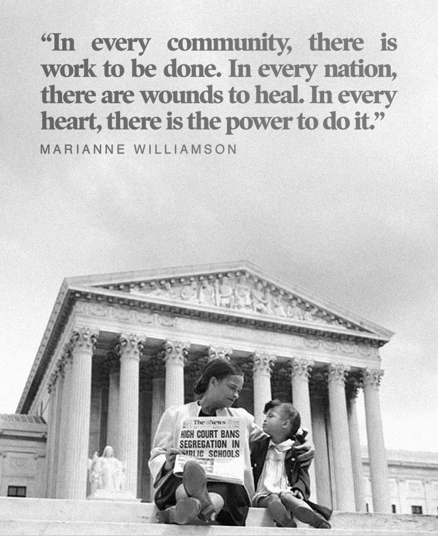 """""""In every community, there is work to be done. In every nation, there are wounds to heal. In every heart, there is the power to do it."""" Marianne Williamson [900×1100]"""