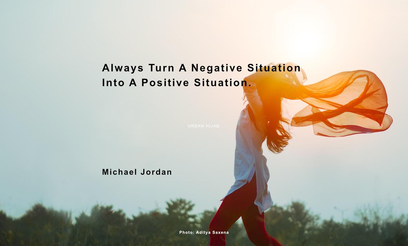 """Always turn a negative situation into a positive situation."" Michael Jordan [OC] [1326 × 800]"