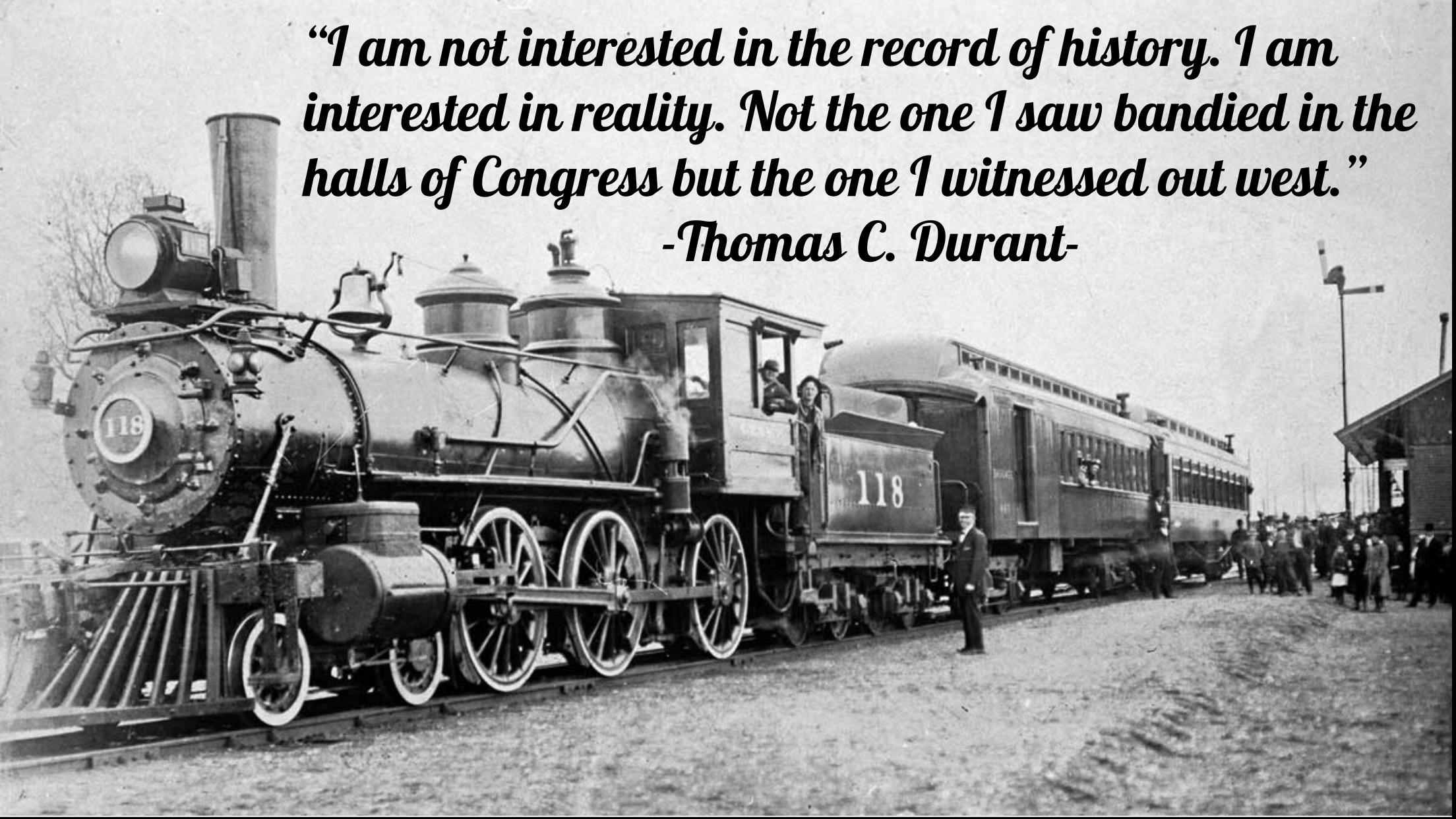 """I am interested in reality"" -Thomas Durant [960×650]"