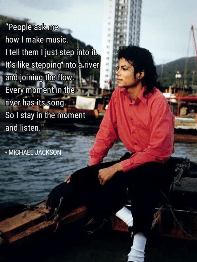Every moment in the river has its song – Michael Jackson [640×850]
