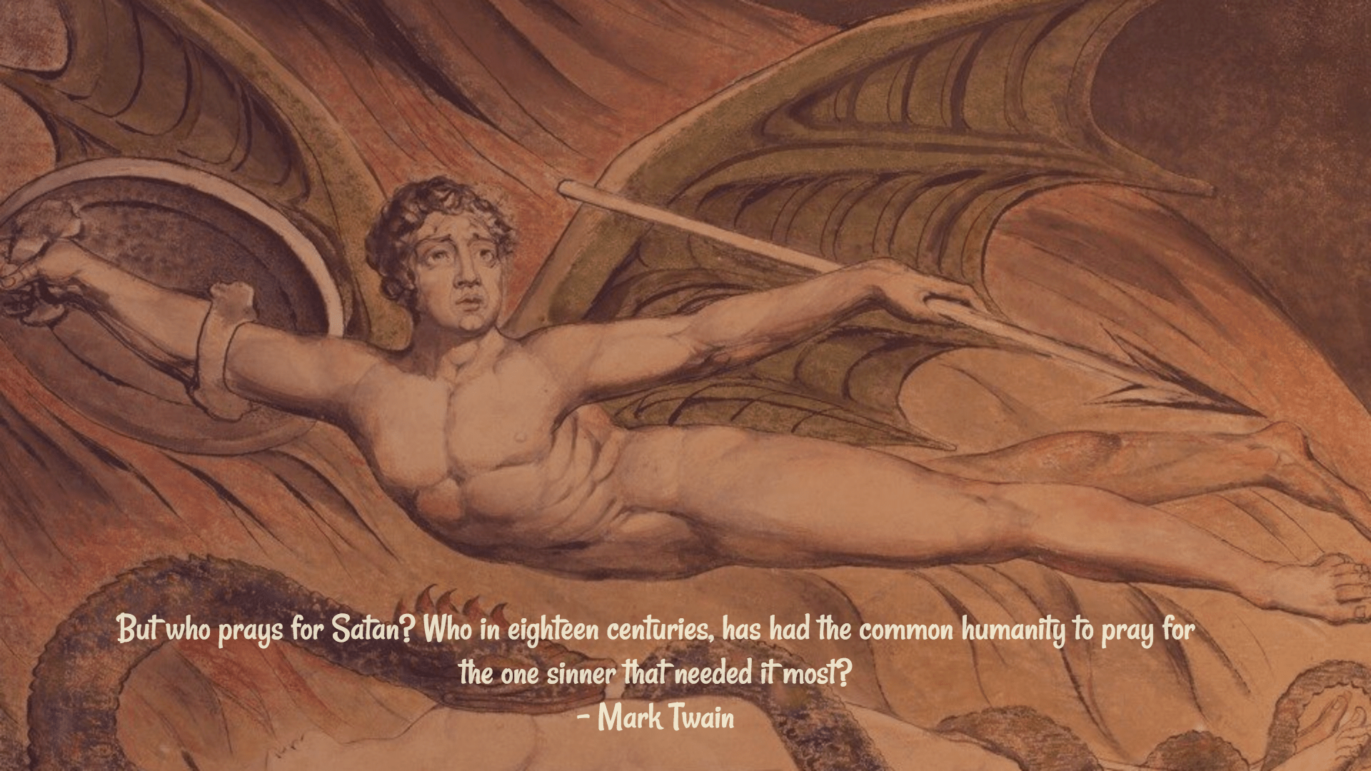 """But who prays for Satan?"" – Mark Twain [1920×1080]"
