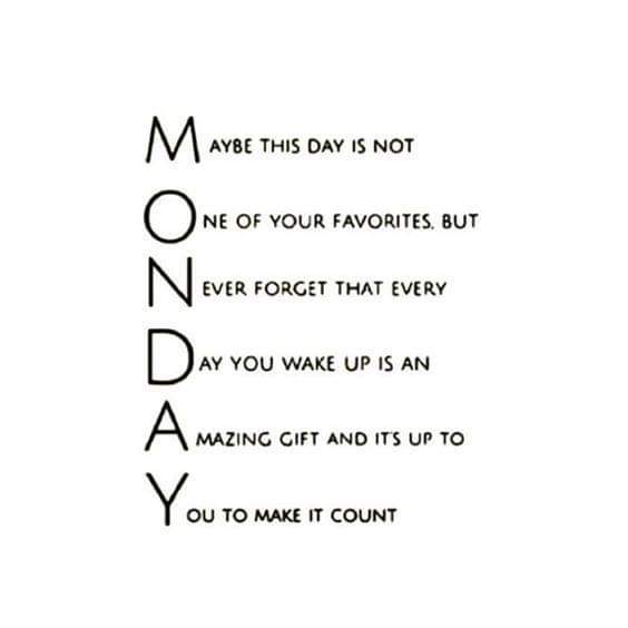 [Image] Monday.