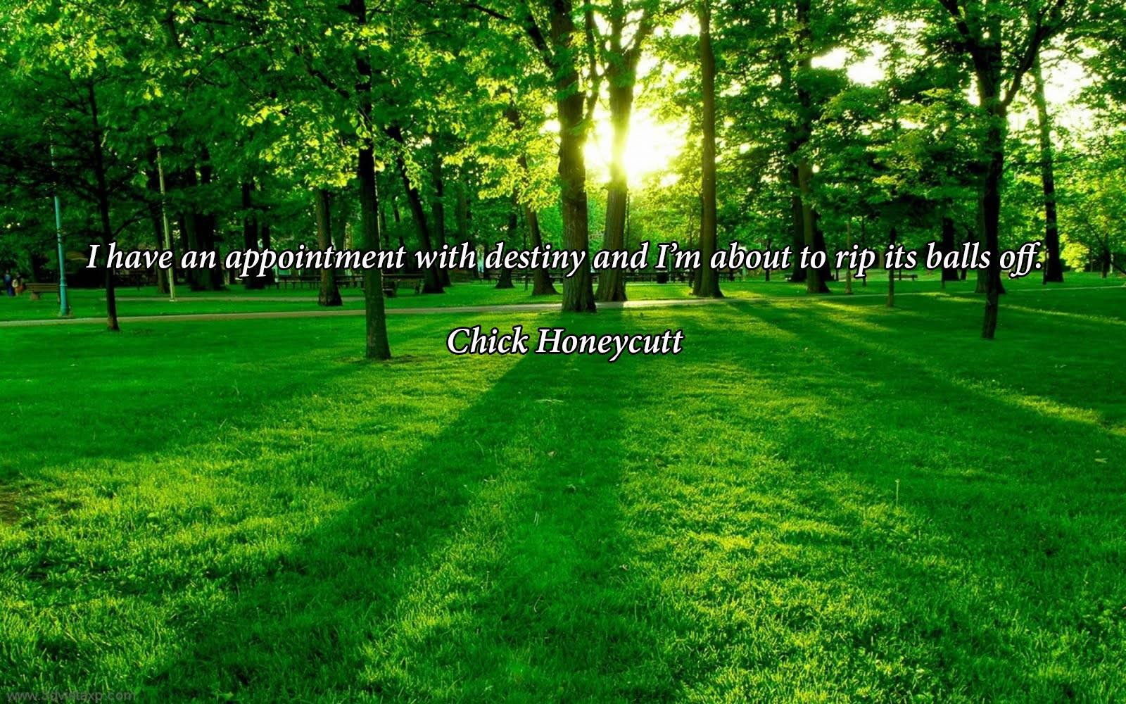"""I have an appointment with destiny…"" Chick Honeycutt [1600 x 1000]"