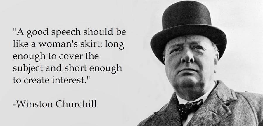 """A good speech should be like a woman's skirt…"" – Winston Churchill [900×431]"