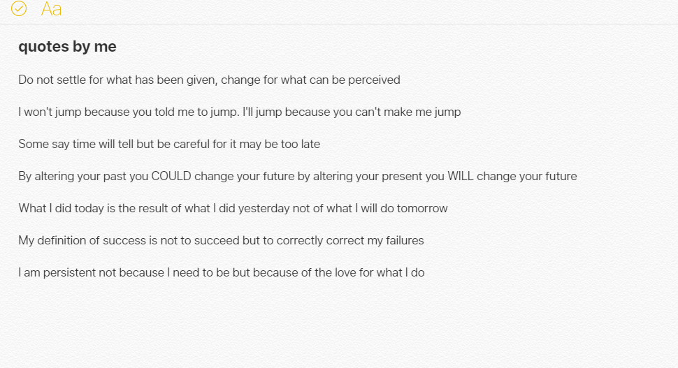 [Image] Old quotes I made that still motivate me.
