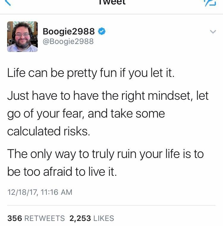 [Image] Don't be afraid to live life