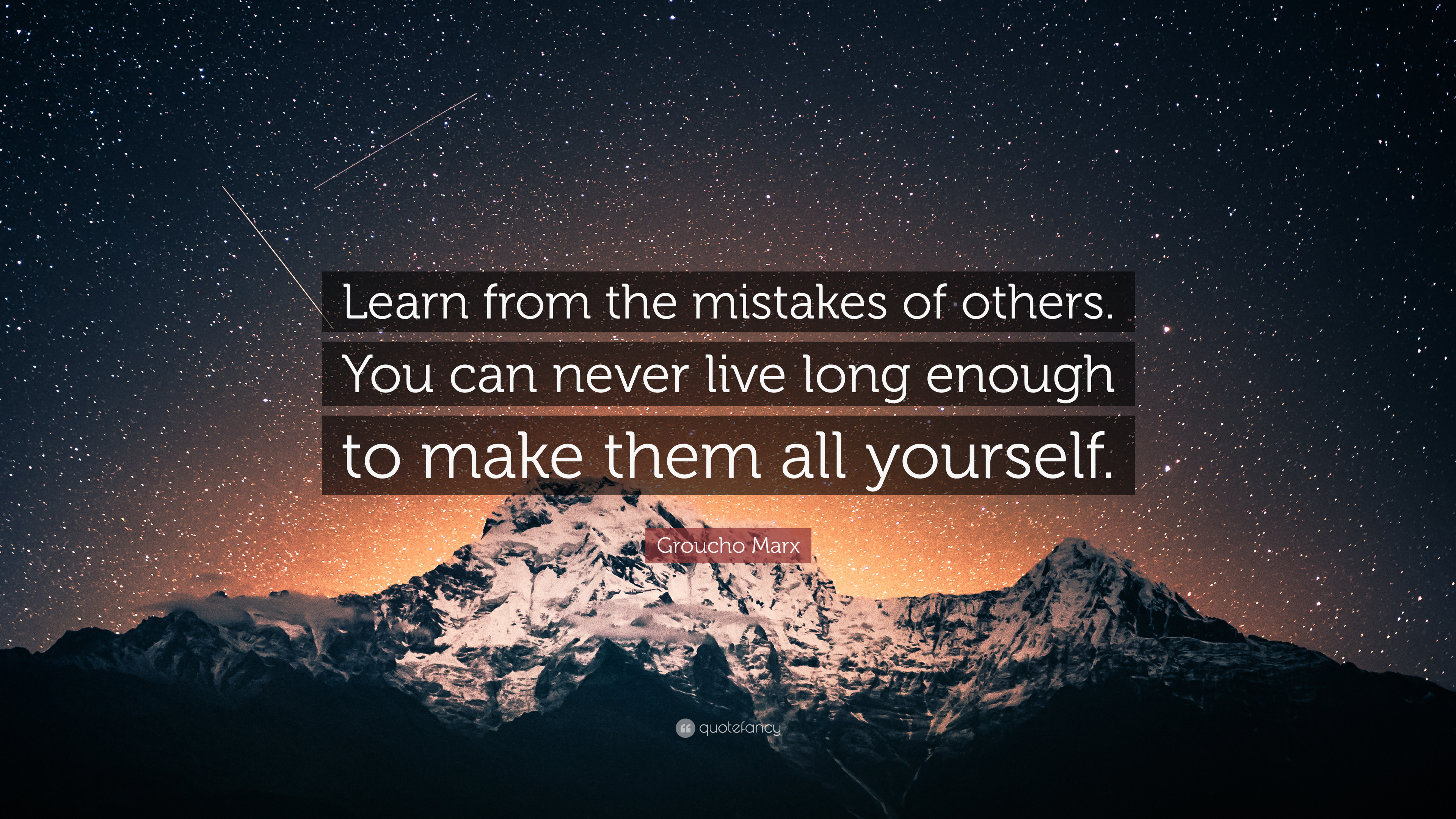 """Learn from the mistakes of others…"" [3840×2160] Grouho Marx"