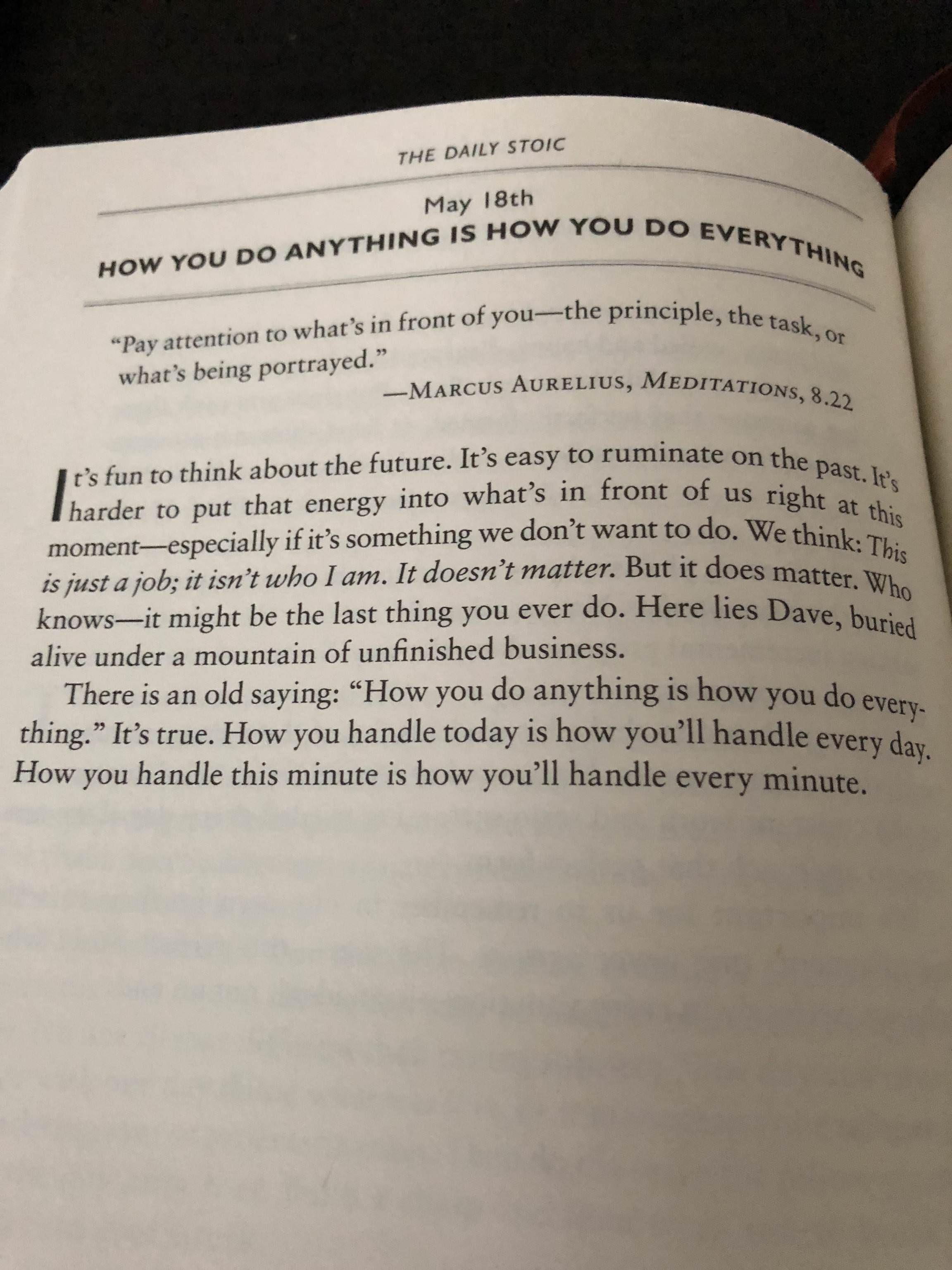 "[Image] ""How You Do Anything Is How You Do Everything"" (crosspost from /r/powerquotes)"