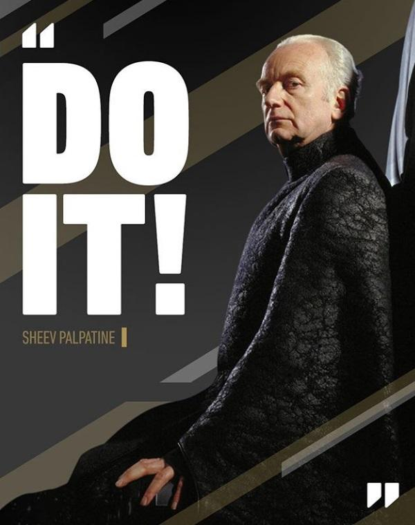 """Do it!"" Sheev Palpatine [Res. 600×760]"