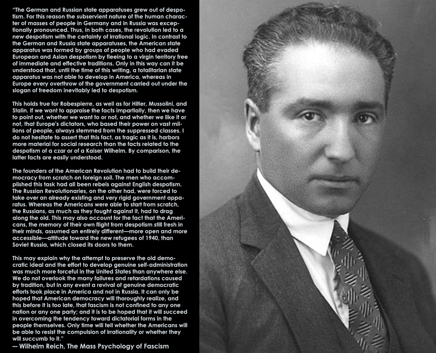 "Wilhelm Reich ""The German and Russian state apparatuses grew out of despotism…"" [1400×1136]"