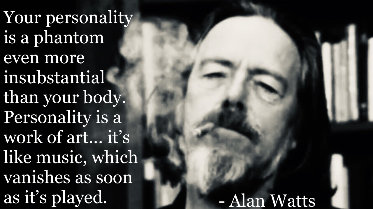 """Your personality…"" -Alan Watts [1280×720]"