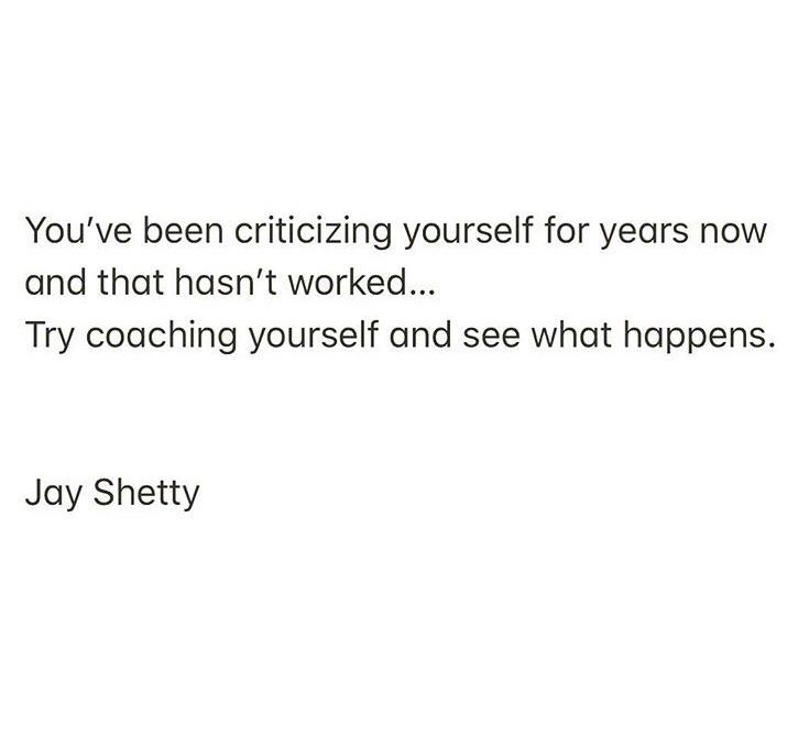 [image] we are our own worst critics. Let's try flipping the script instead.
