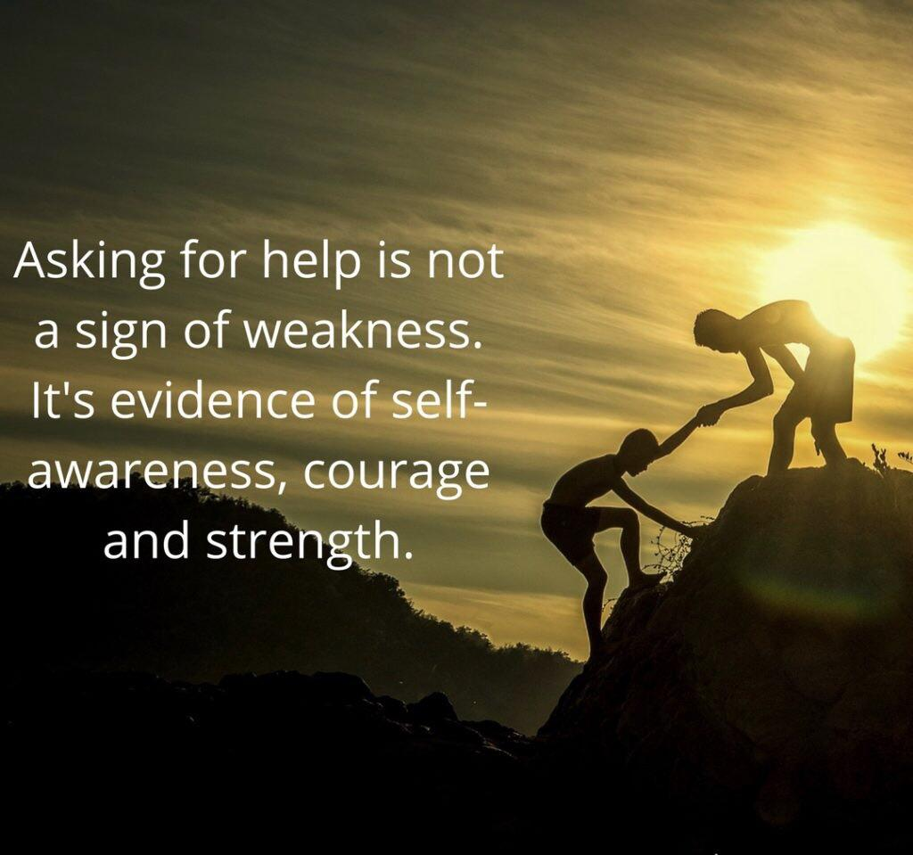 [Image] Asking for help is not a weakness