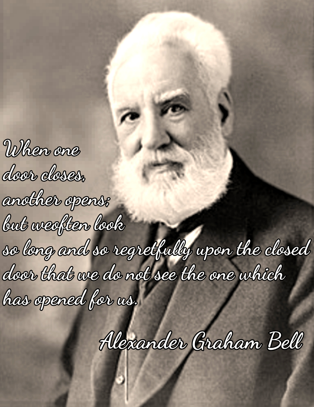 """When one door closes, another opens…"" – Alexander Graham Bell [1080×1400][OC]"