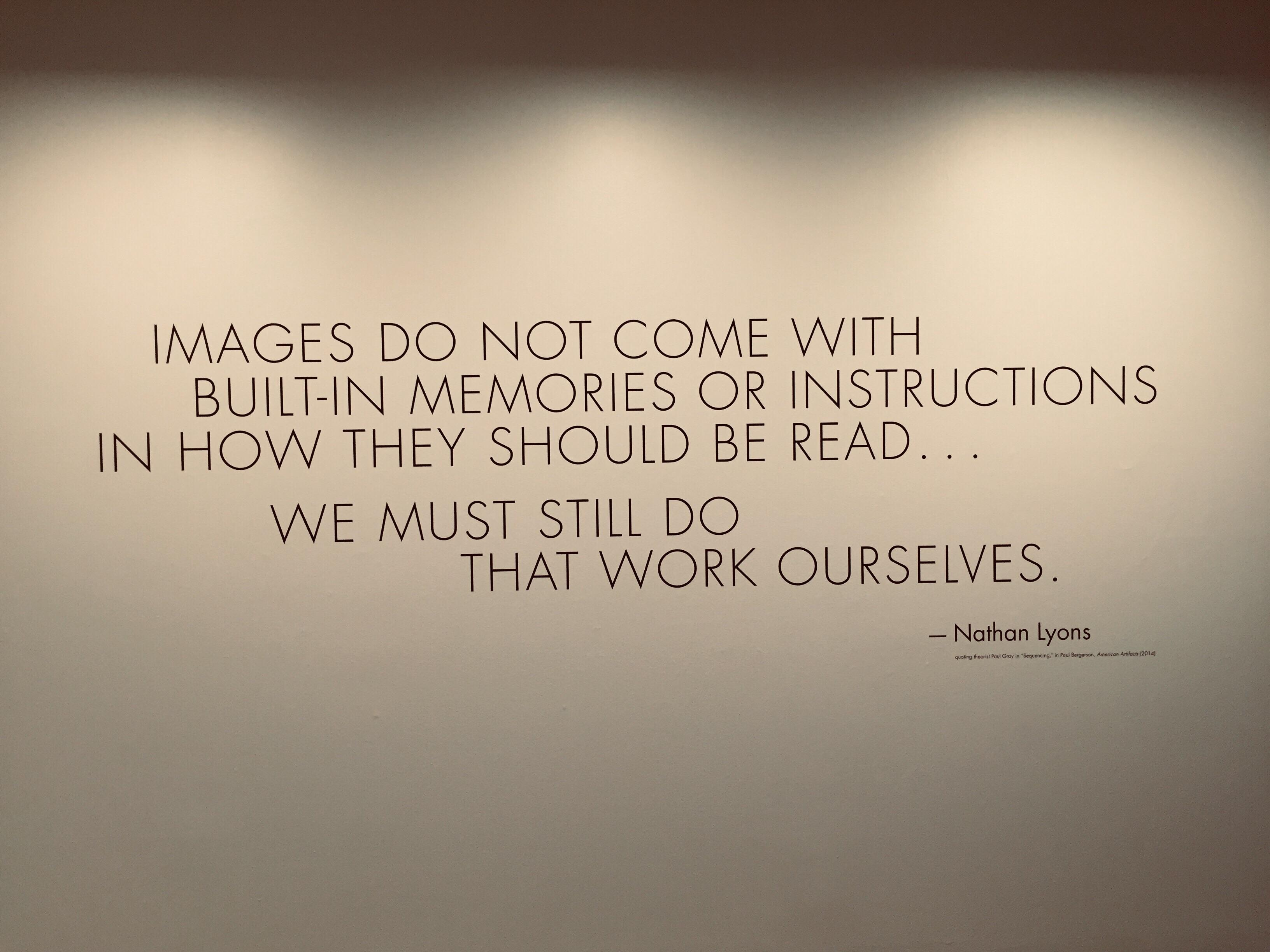 """ images do not come with built in memories or instructions in how they should be read… we must still do that work ourselves"" – Nathan Lyon [3264×2448]"