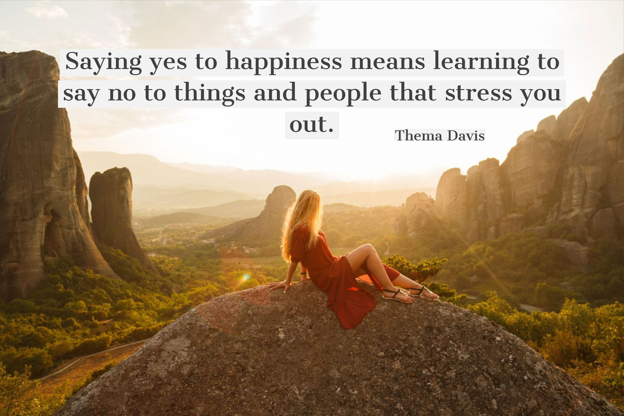 Saying yes to happiness means… – Thema Davis [1280×853]