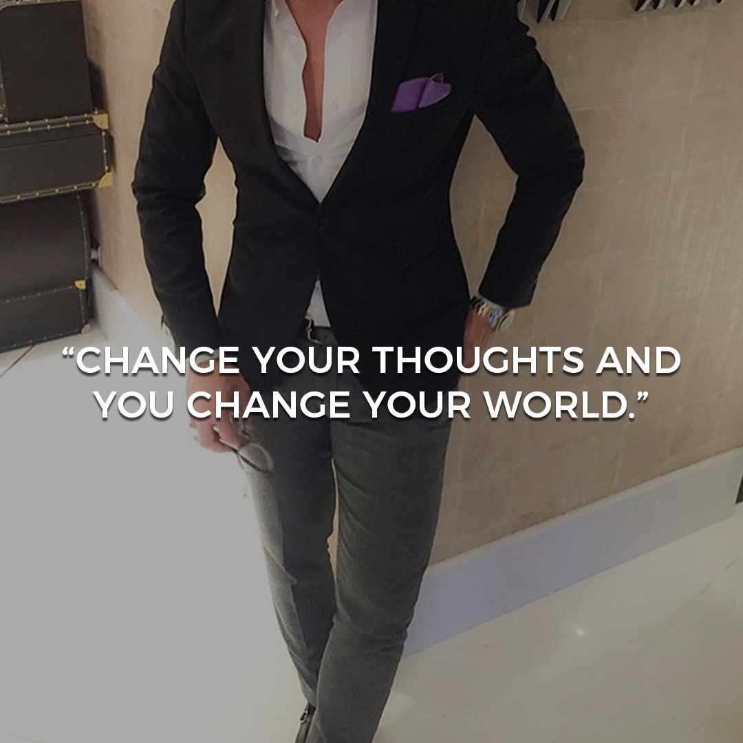 Change your thoughts and you change your world [1080×1080]